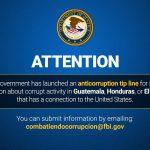 FBI launches corruption allegations in El Salvador, Guatemala and Honduras